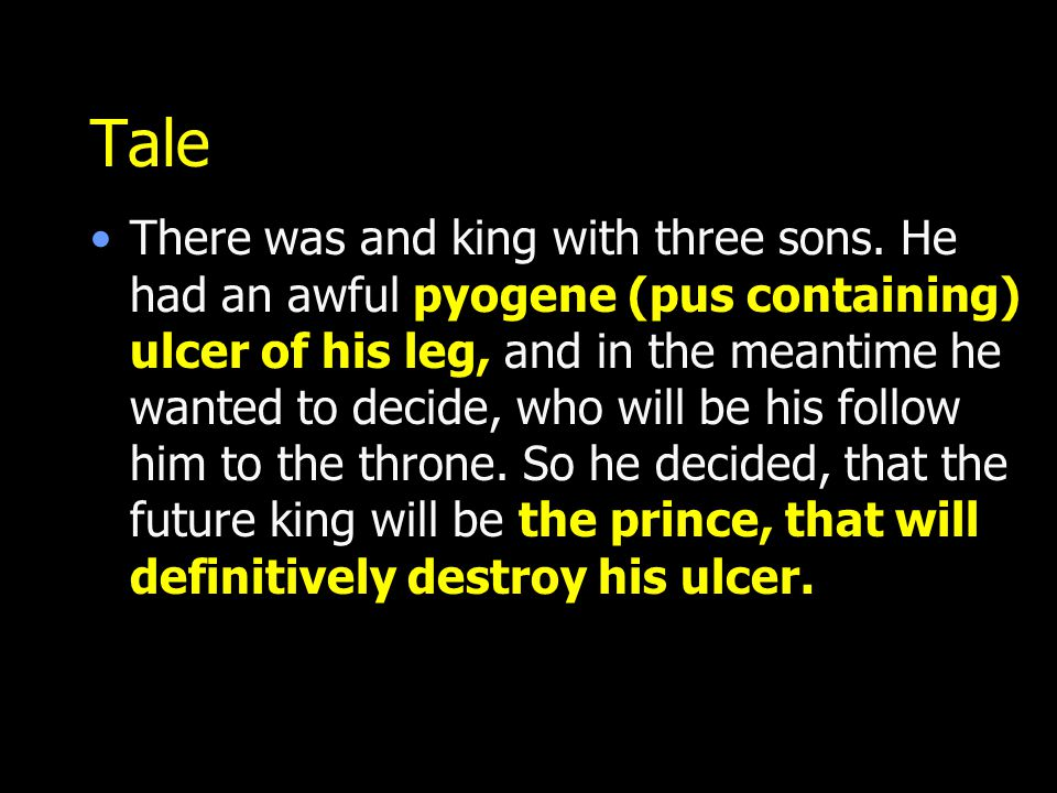 Tale There was and king with three sons.