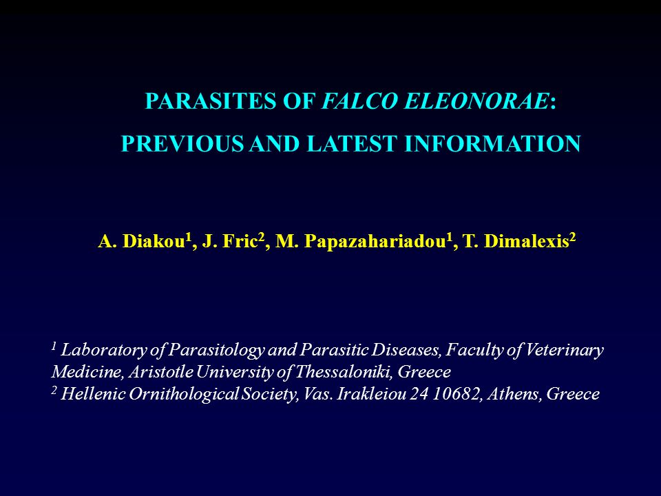 PARASITES OF FALCO ELEONORAE: PREVIOUS AND LATEST INFORMATION A.