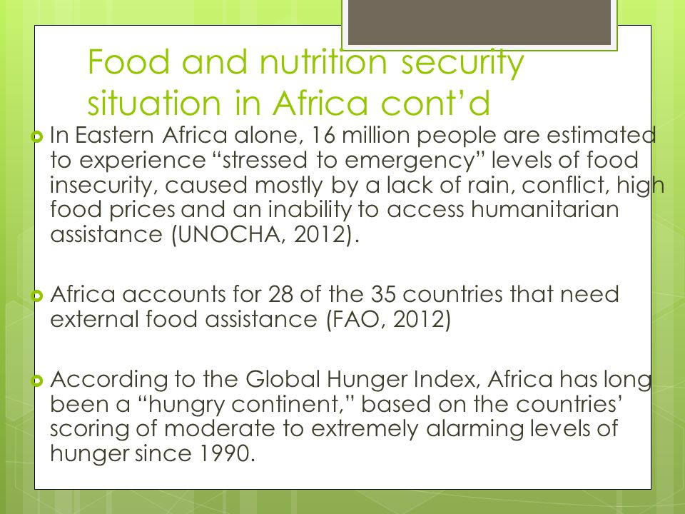 """Food and nutrition security situation in Africa cont'd  In Eastern Africa alone, 16 million people are estimated to experience """"stressed to emergenc"""