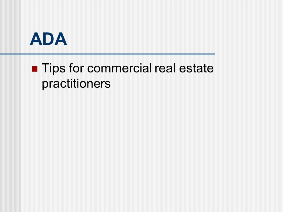ADA Tips for commercial real estate practitioners