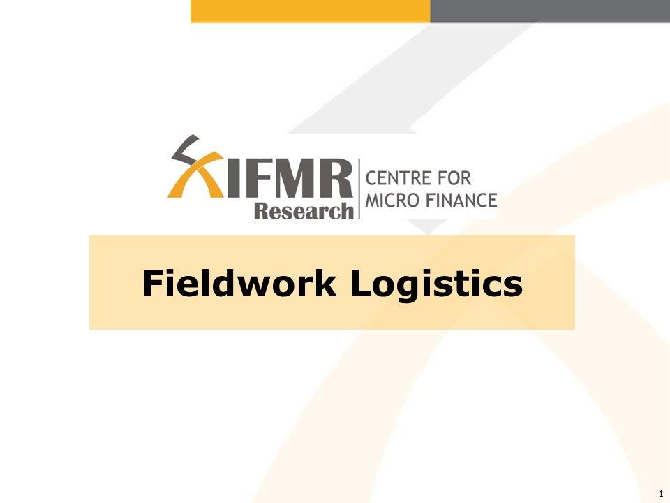 1 Fieldwork Logistics