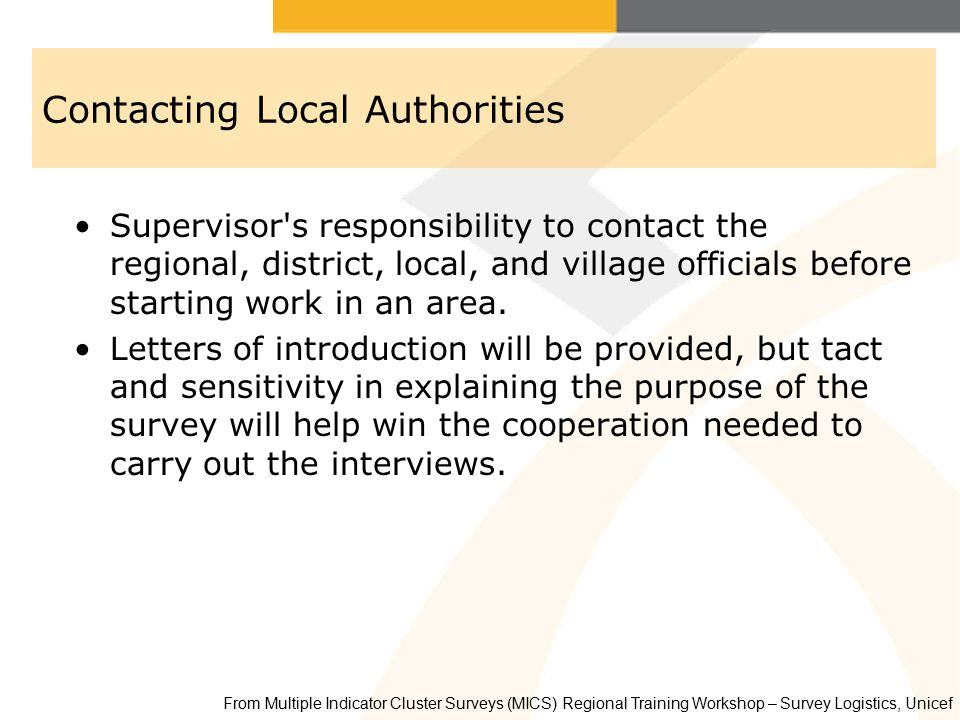 Contacting Local Authorities Supervisor's responsibility to contact the regional, district, local, and village officials before starting work in an ar
