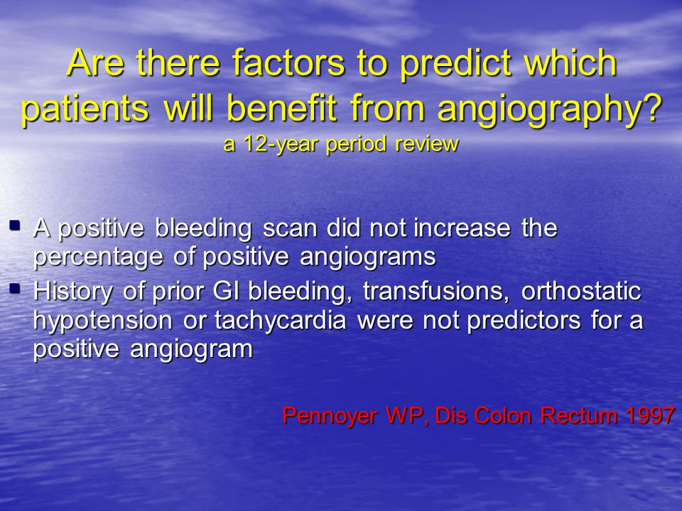 Are there factors to predict which patients will benefit from angiography? a 12-year period review  A positive bleeding scan did not increase the per