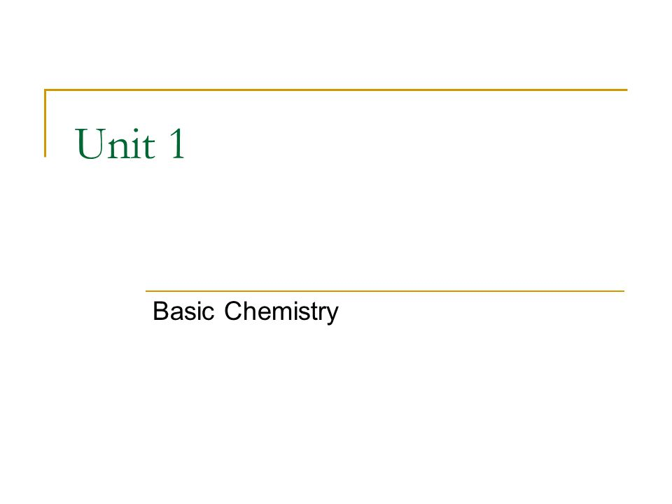 Unit 1 Basic Chemistry