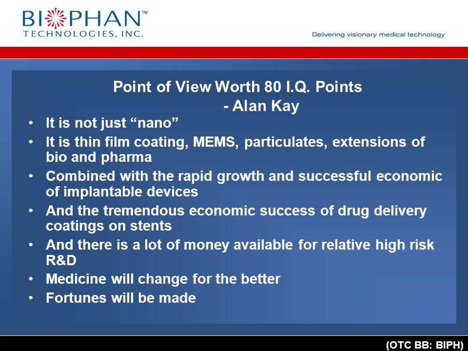 (OTC BB: BIPH) Point of View Worth 80 I.Q.