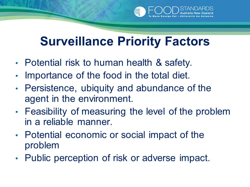 Surveillance Priority Factors Potential risk to human health & safety.