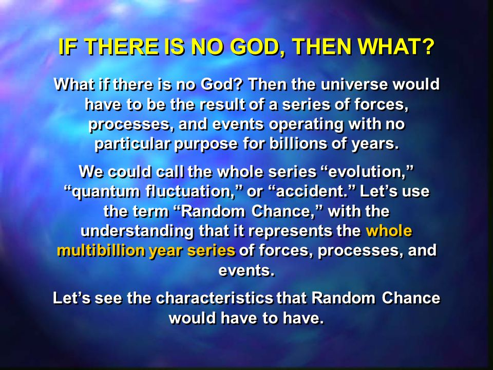 What if there is no God.