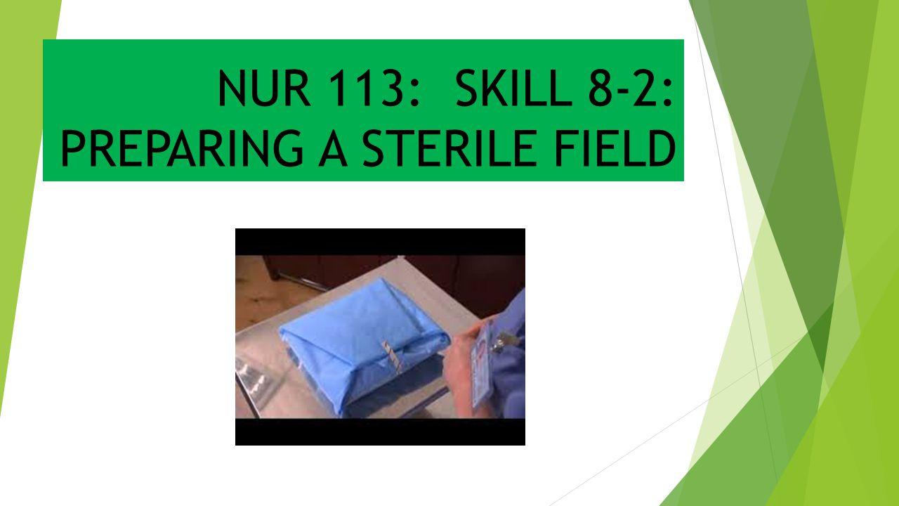 IMPLEMENTATION – CONT'D  4.Prepare sterile work surface.
