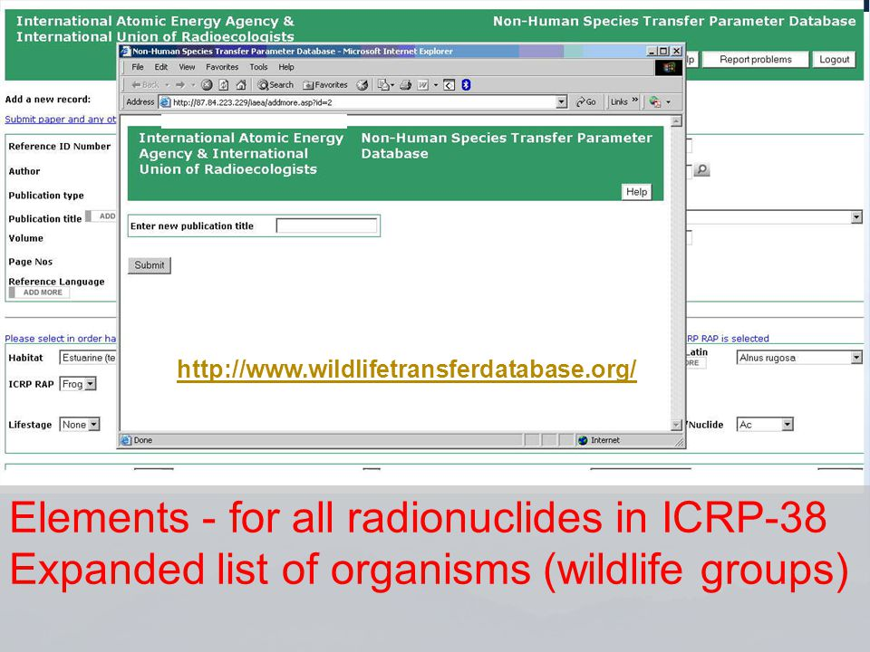 http://www.wildlifetransferdatabase.org/ Elements - for all radionuclides in ICRP-38 Expanded list of organisms (wildlife groups)