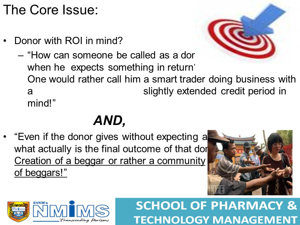 The Core Issue: Donor with ROI in mind.