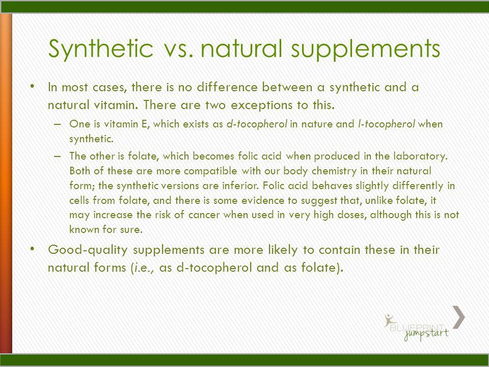 Synthetic vs.