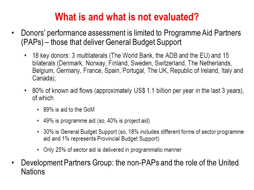 What is and what is not evaluated.