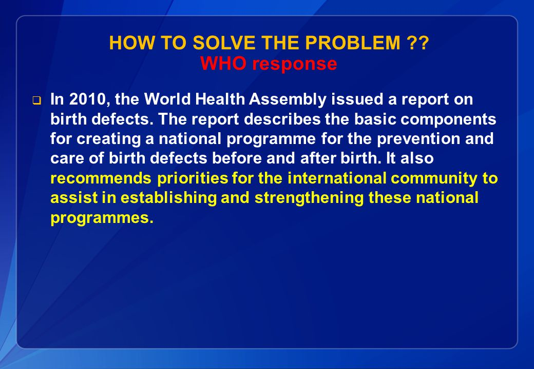HOW TO SOLVE THE PROBLEM ?.