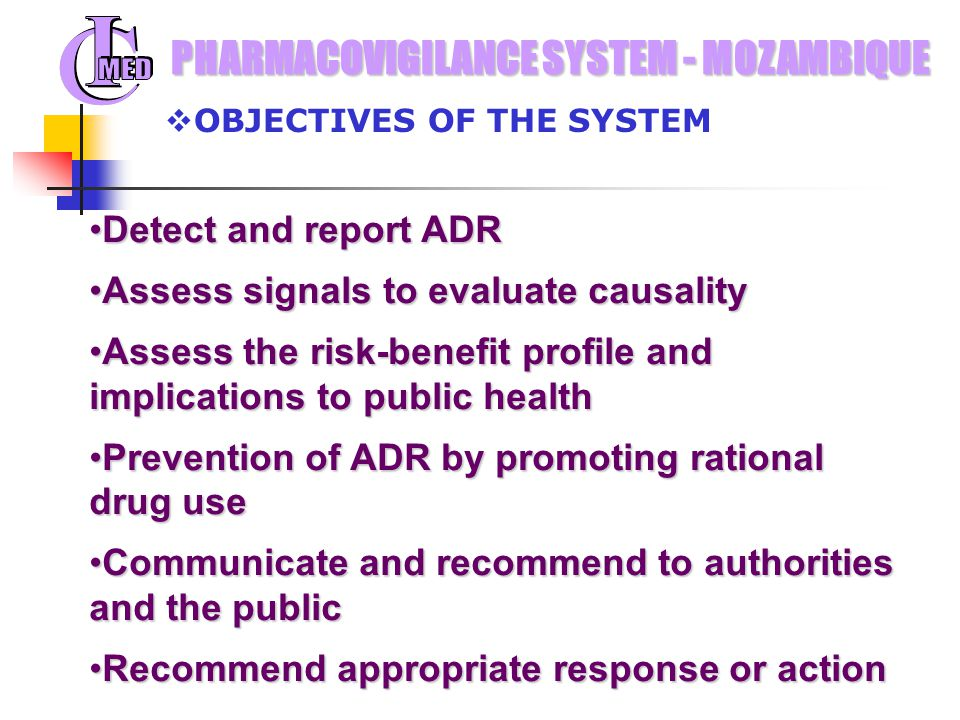 PHARMACOVIGILANCE SYSTEM - MOZAMBIQUE OBRIGADA (thank you)