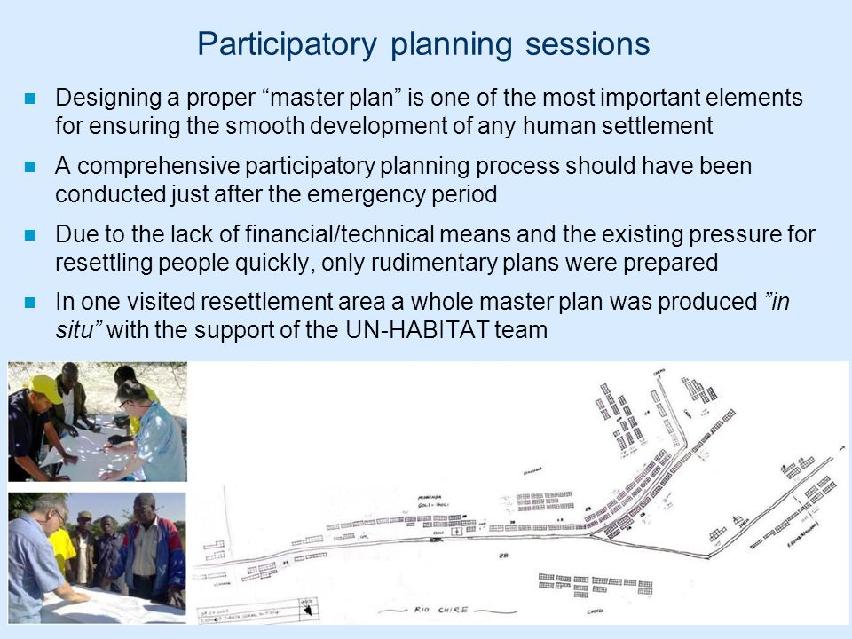 "Participatory planning sessions Designing a proper ""master plan"" is one of the most important elements for ensuring the smooth development of any huma"