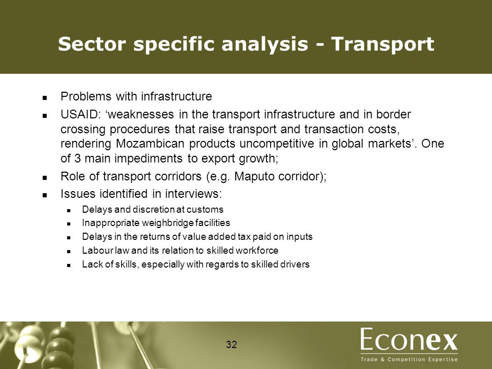 Sector specific analysis - Transport Problems with infrastructure USAID: 'weaknesses in the transport infrastructure and in border crossing procedures