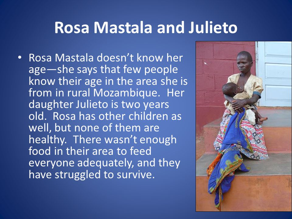 Rosa Mastala and Julieto Rosa Mastala doesn't know her age—she says that few people know their age in the area she is from in rural Mozambique.