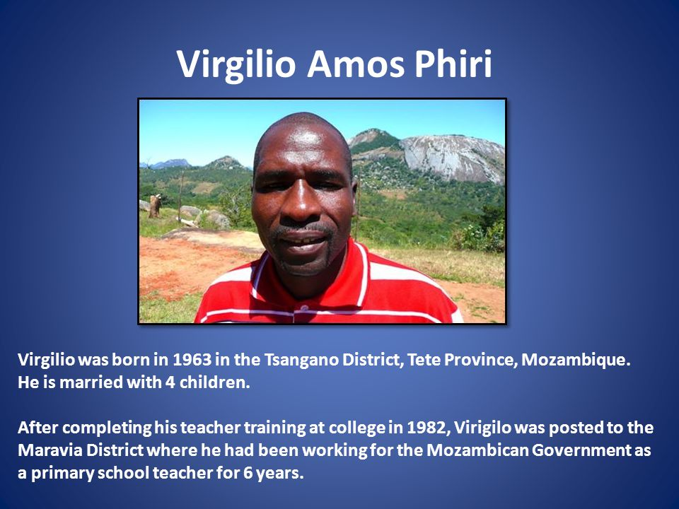 In August 1987, Virigilo's world was turned upside down when he was caught up in the civil war.