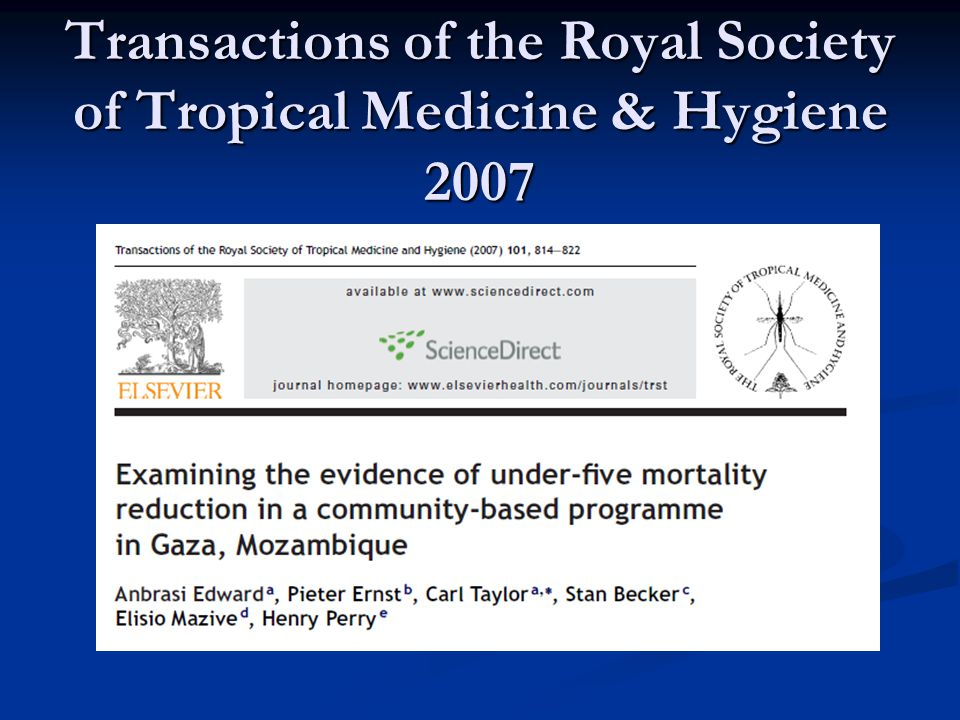 Transactions of the Royal Society of Tropical Medicine & Hygiene 2007