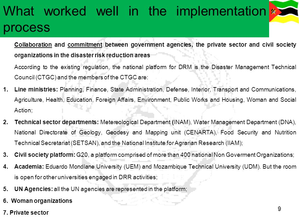 What worked well in the implementation process 9 Collaboration and commitment between government agencies, the private sector and civil society organi