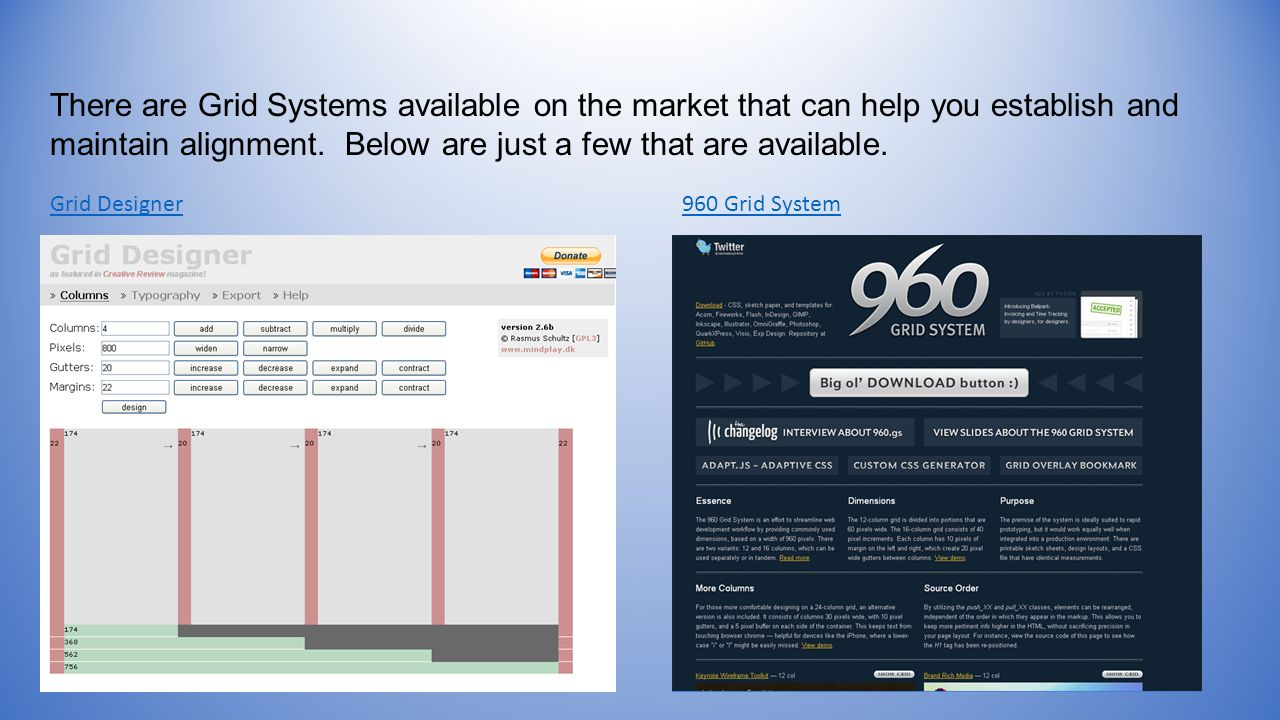 There are Grid Systems available on the market that can help you establish and maintain alignment.
