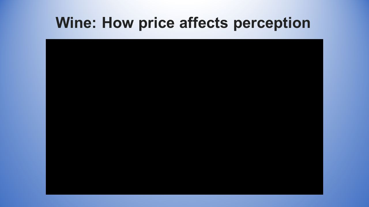 Wine: How price affects perception