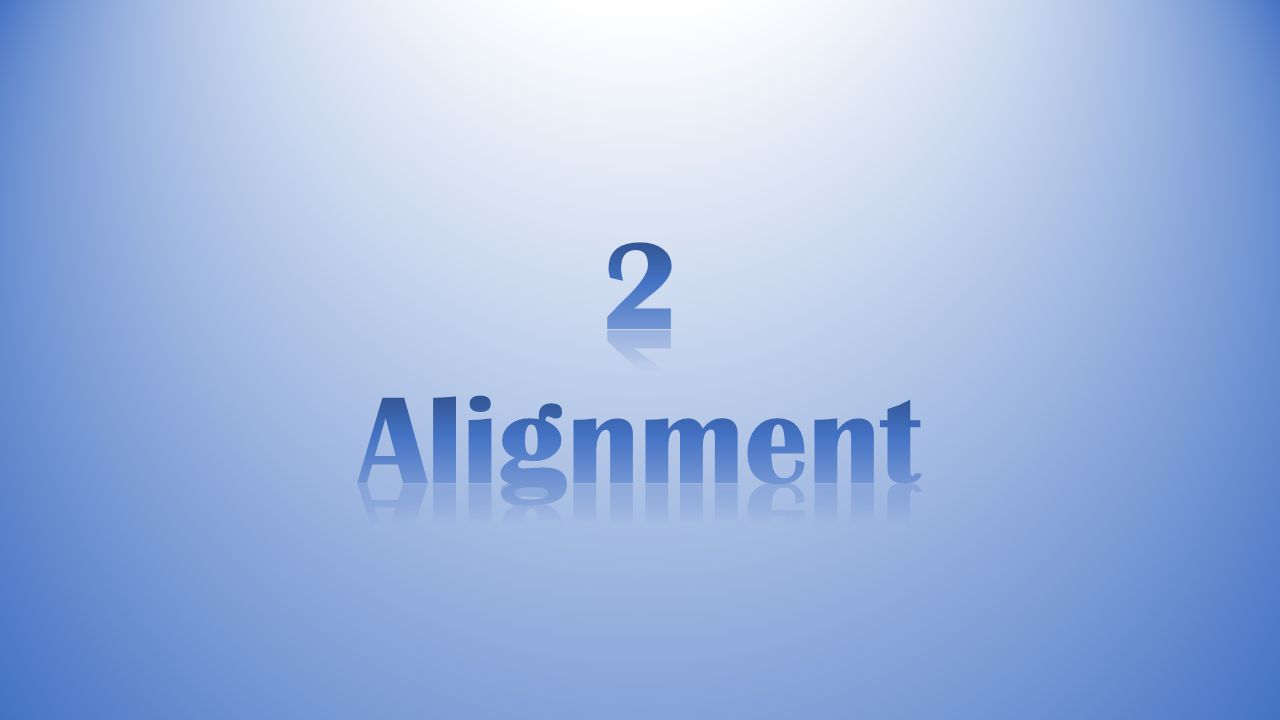 Alignment Alignment prevents there from being chaos in the design.