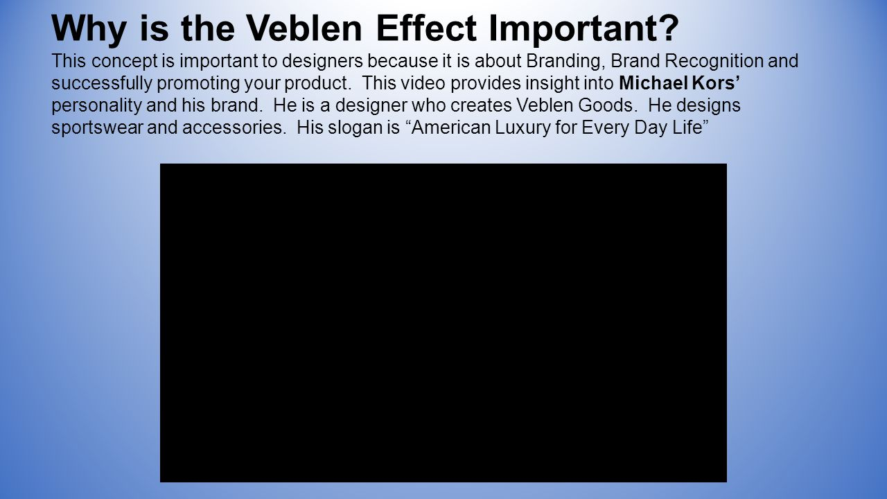Why is the Veblen Effect Important.