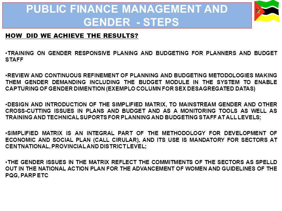PUBLIC FINANCE MANAGEMENT AND GENDER - STEPS HOW DID WE ACHIEVE THE RESULTS.