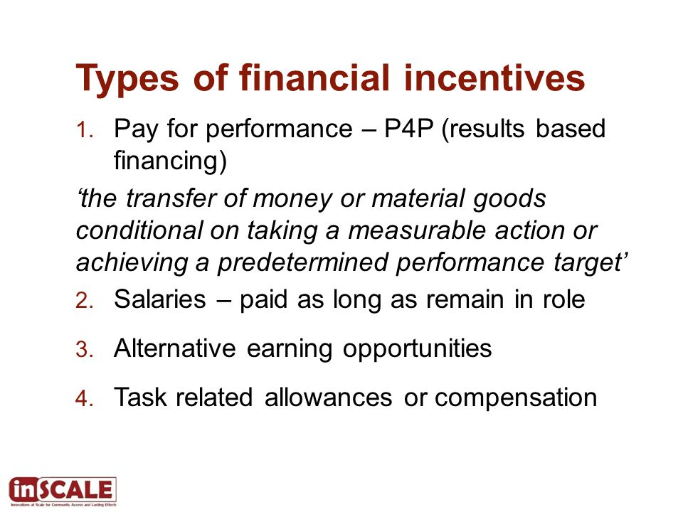 Types of financial incentives 1.