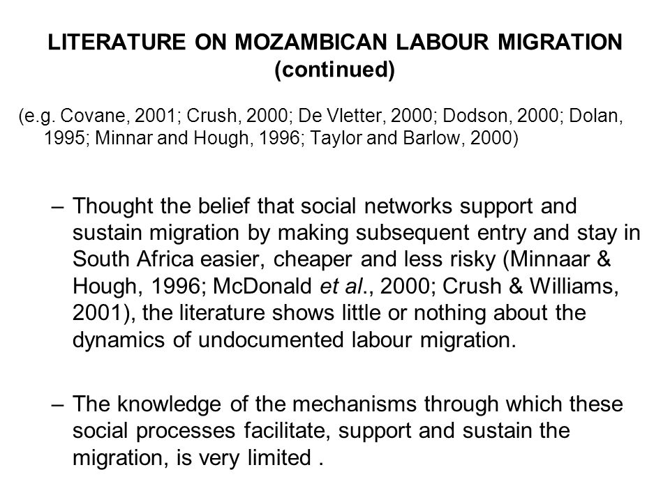 LITERATURE ON MOZAMBICAN LABOUR MIGRATION (continued) (e.g.