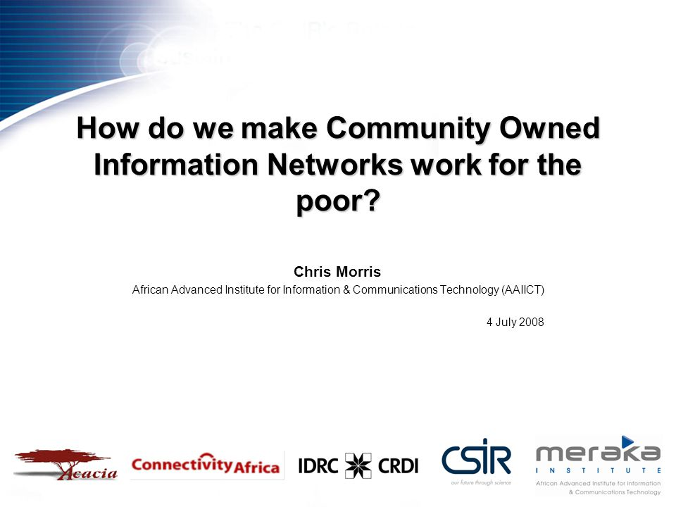 How do we make Community Owned Information Networks work for the poor.