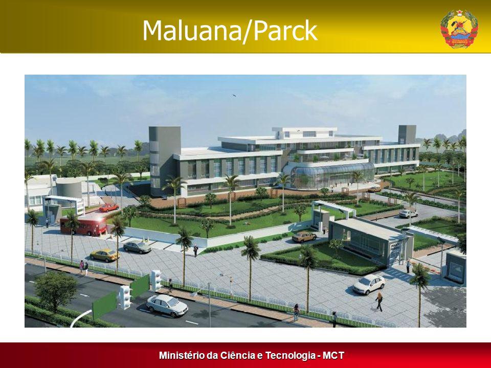 Maluana/Parck Ministério da Ciência e Tecnologia - MCT