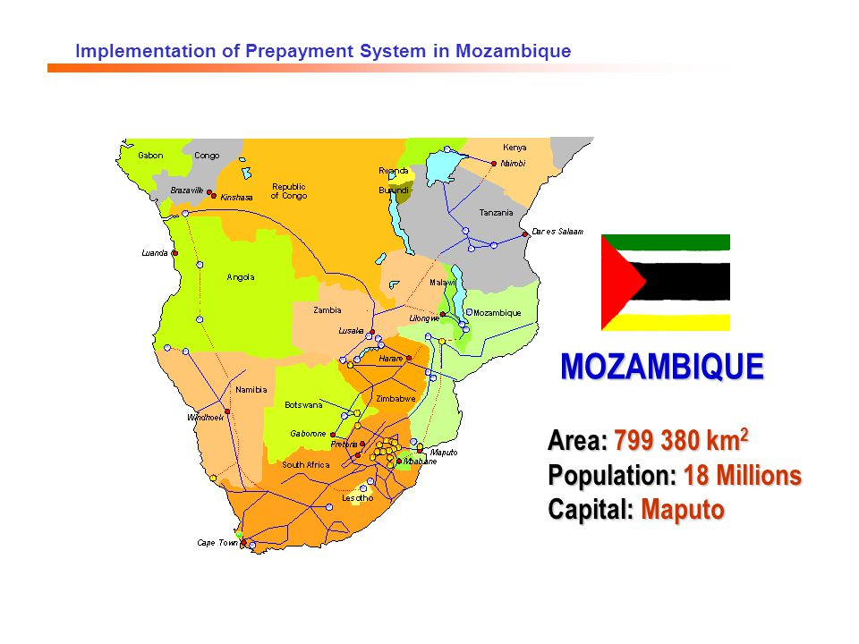 Implementation of Prepayment System in Mozambique MISSION: The operation of the public service of Generation, Transmission, Distribution and Commercialization of electricity in Mozambique, in defence of the interests and to the benefit of the consumer.
