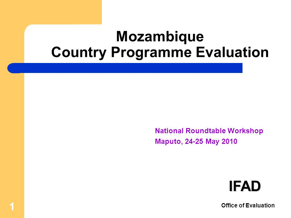 22 Evaluation Objectives 1.Assess the performance and impacts of the IFAD funded activities 2.Develop findings and recommendations that will assist the preparation of the new COSOP