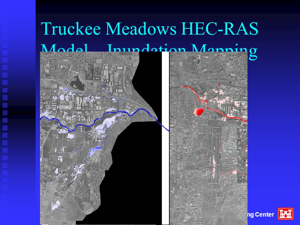 Hydrologic Engineering Center Truckee Meadows HEC-RAS Model – Inundation Mapping