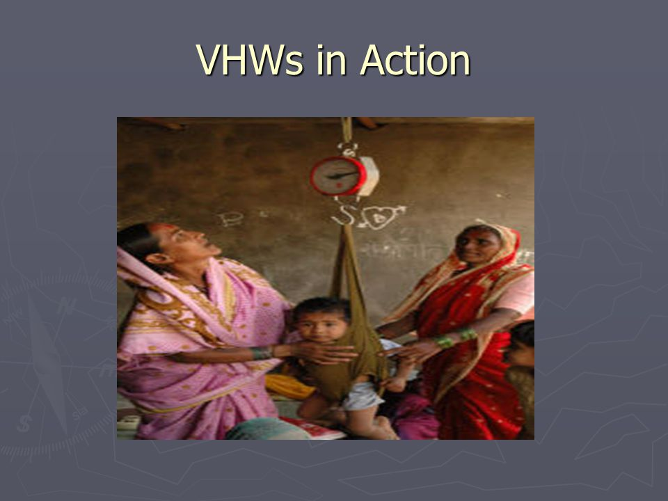 VHWs in Action