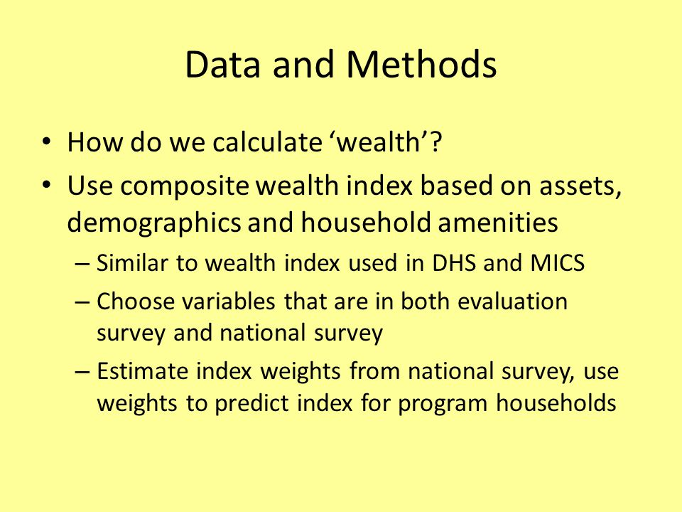 Data and Methods How do we calculate 'wealth'.