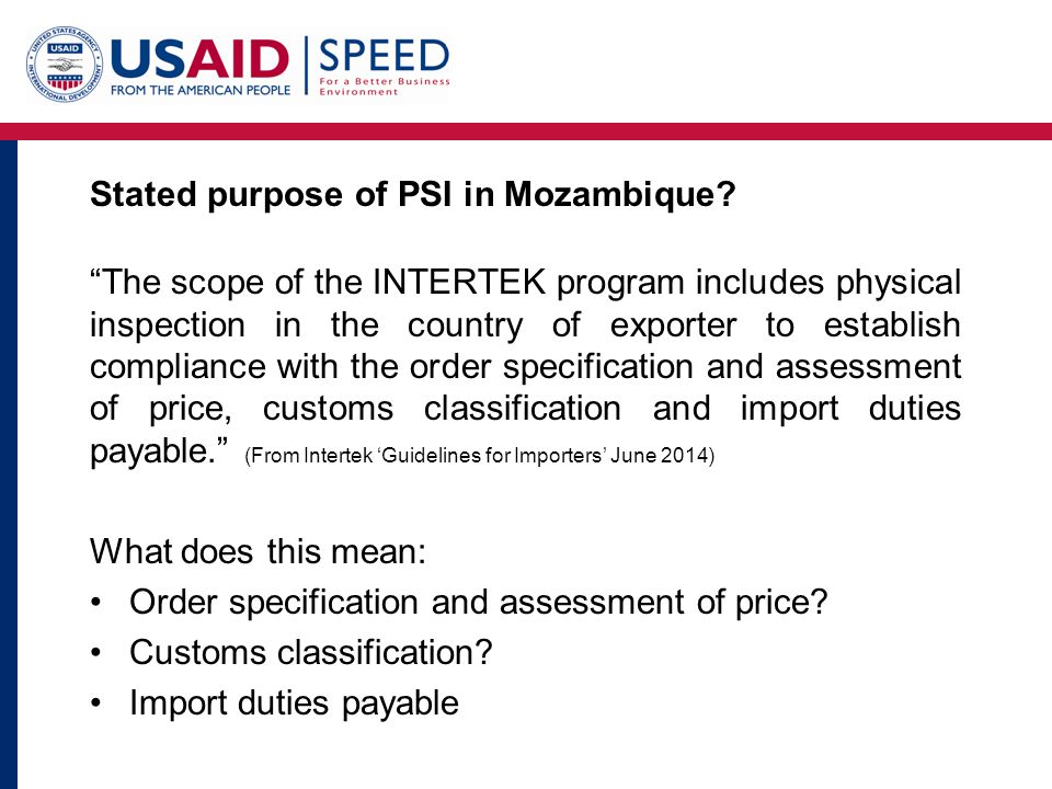 Stated purpose of PSI in Mozambique.