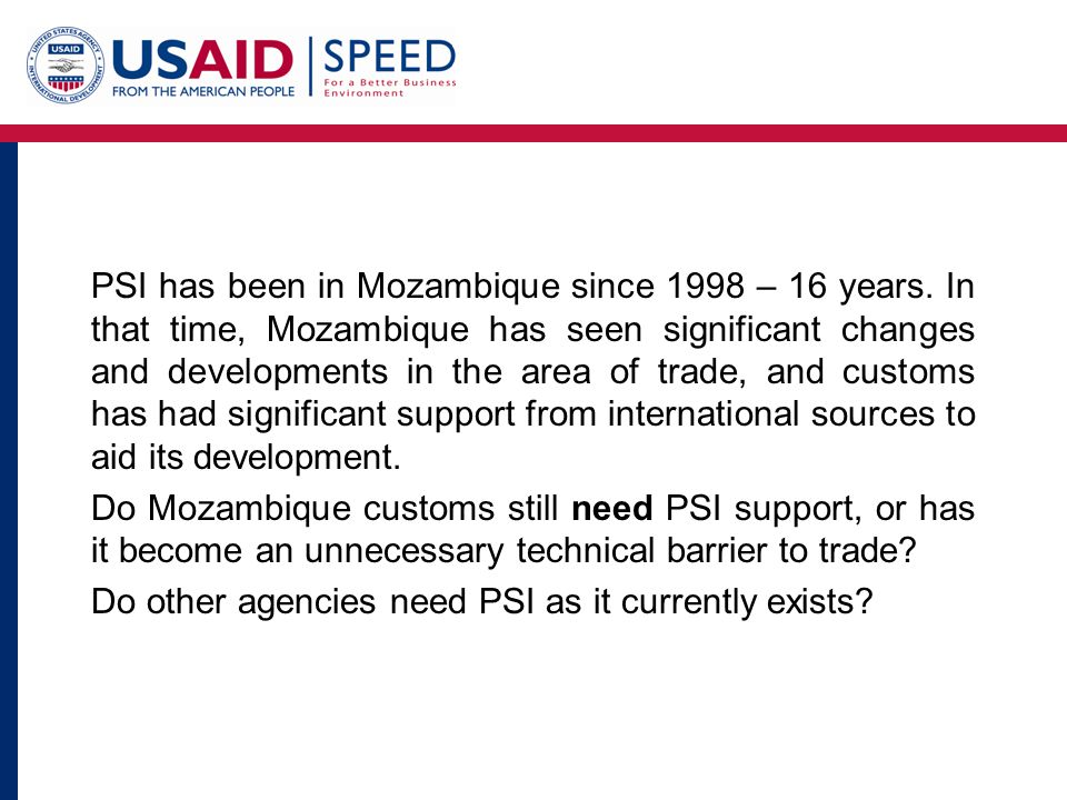 PSI has been in Mozambique since 1998 – 16 years.