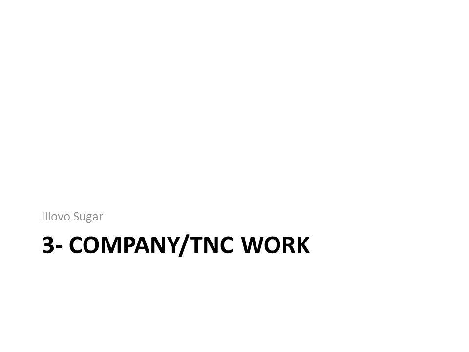 3- COMPANY/TNC WORK Illovo Sugar