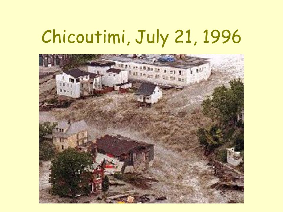 Chicoutimi, July 21, 1996