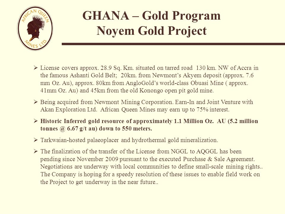 GHANA – Gold Program Noyem Gold Project  License covers approx.