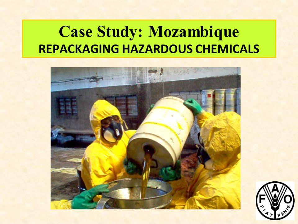 Case Study: Mozambique REPACKAGING HAZARDOUS CHEMICALS