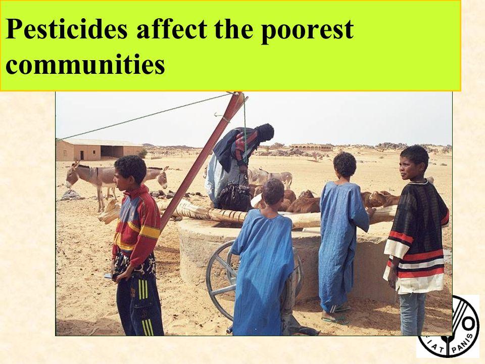 Pesticides affect the poorest communities