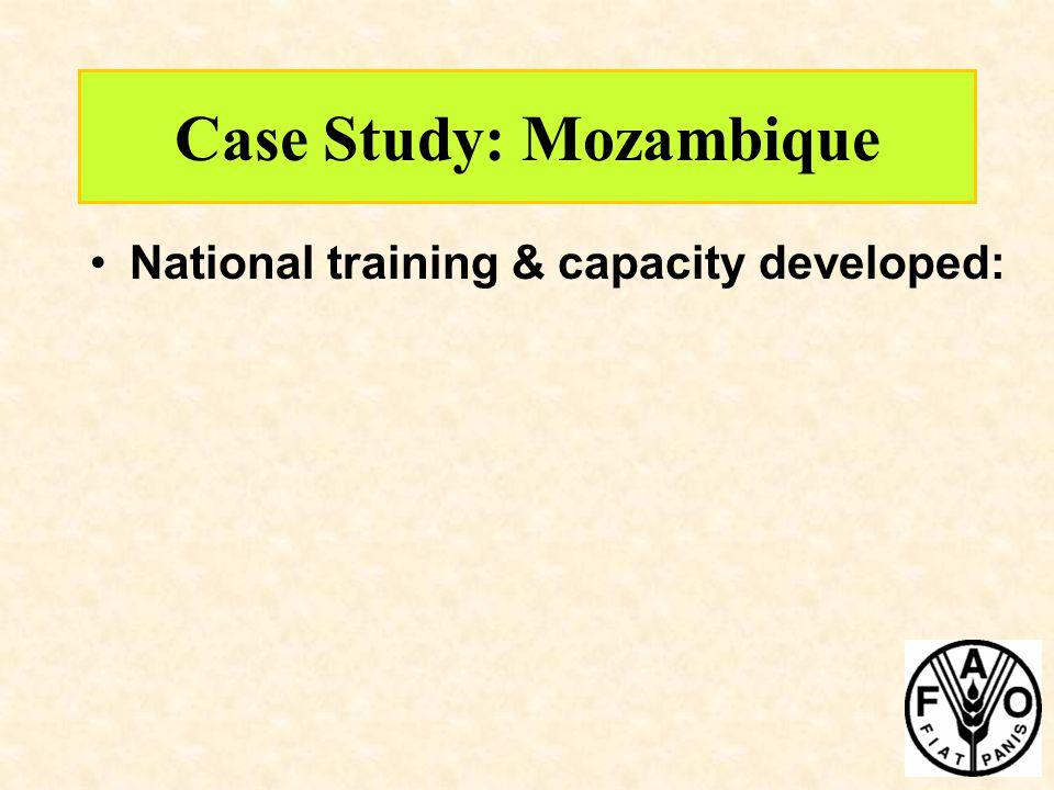 Case Study: Mozambique National training & capacity developed: