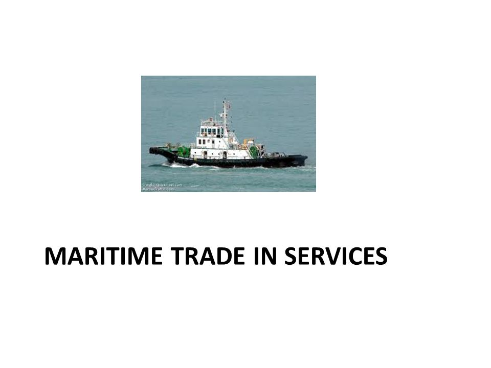 MARITIME TRADE IN SERVICES