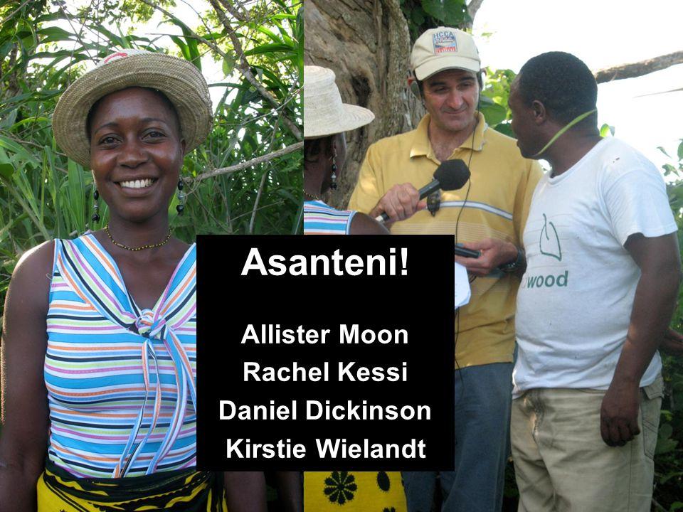 Asanteni! Allister Moon Rachel Kessi Daniel Dickinson Kirstie Wielandt