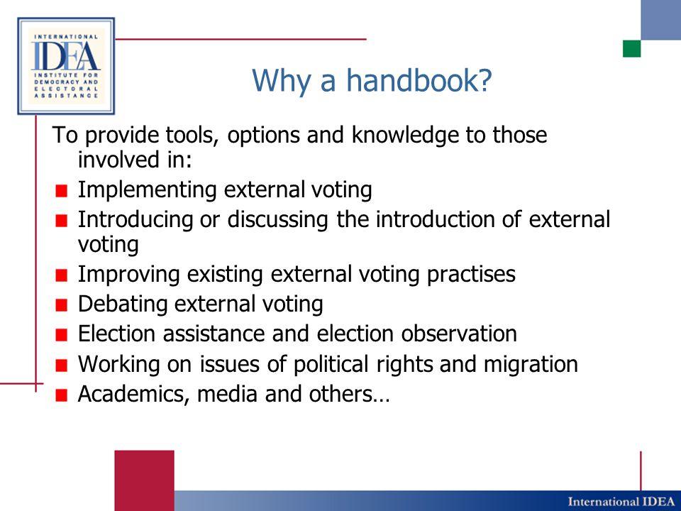Why a handbook.