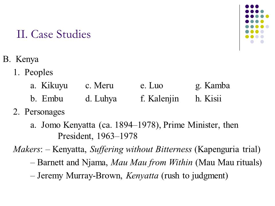 II. Case Studies B. Kenya 1. Peoples a. Kikuyuc.